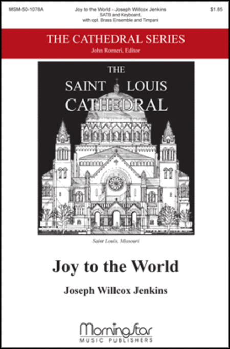 Joy to the World (Choral Score)