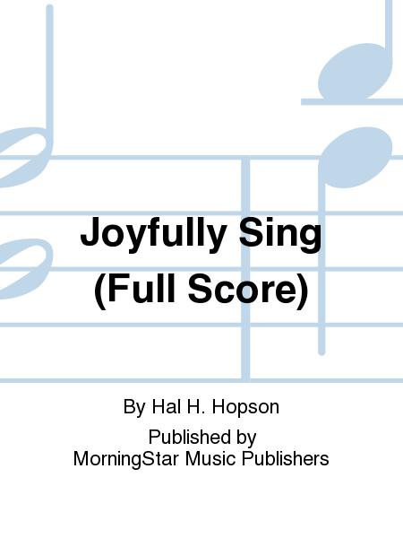 Joyfully Sing (Full Score)