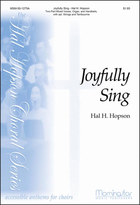 Joyfully Sing (Choral Score)