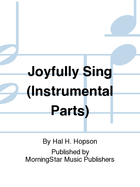 Joyfully Sing (Instrumental Parts)