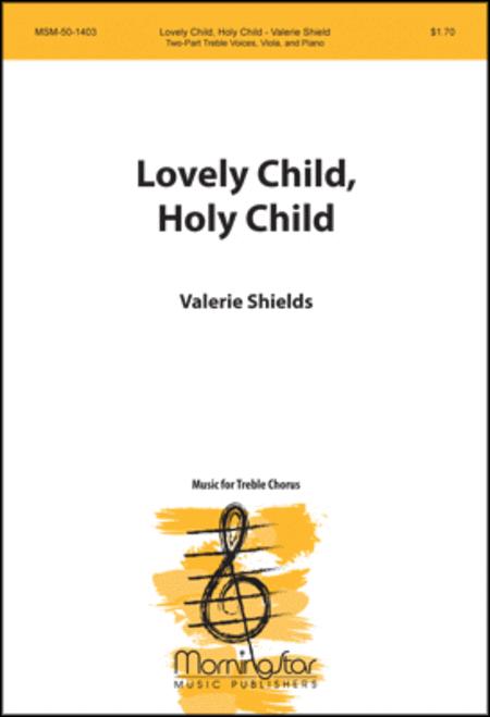 Lovely Child, Holy Child