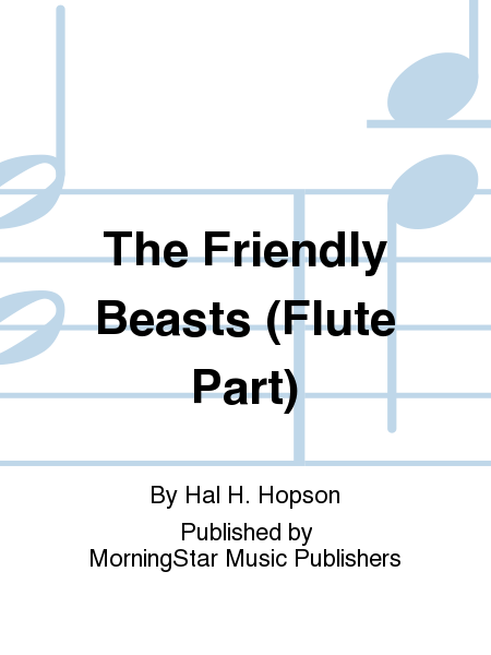 The Friendly Beasts (Flute Part)