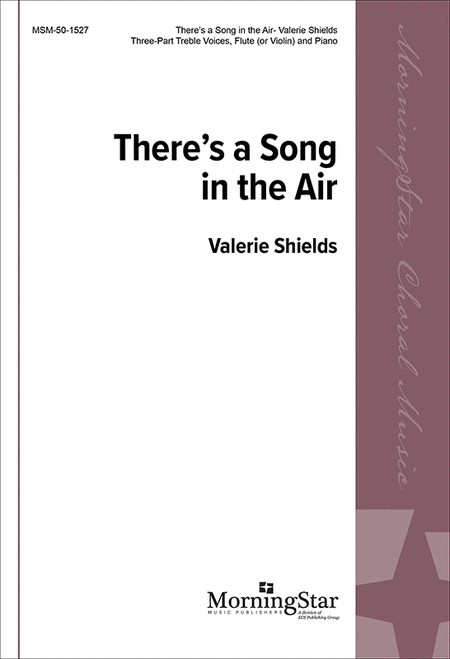 There's a Song in the Air (Choral Score)