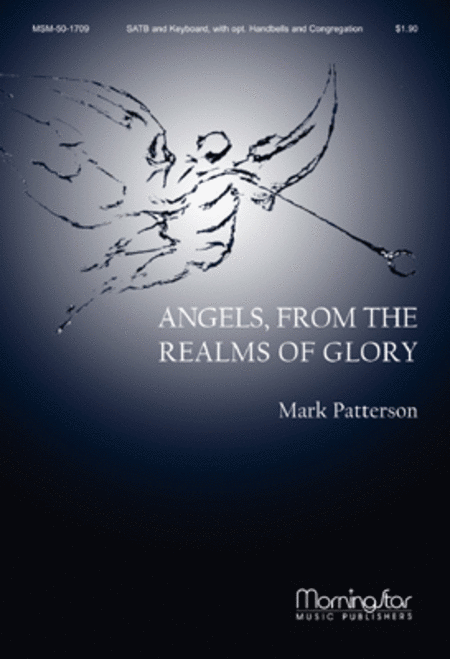 Angels, from the Realms of Glory (Choral Score)
