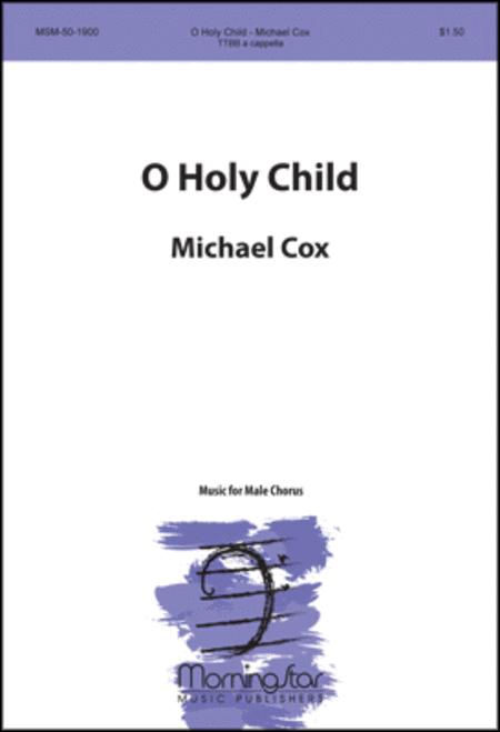 O Holy Child