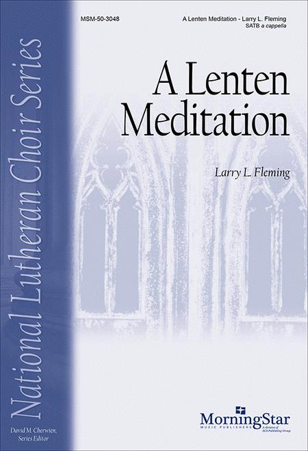 A Lenten Meditation (Ah, Holy Jesus)