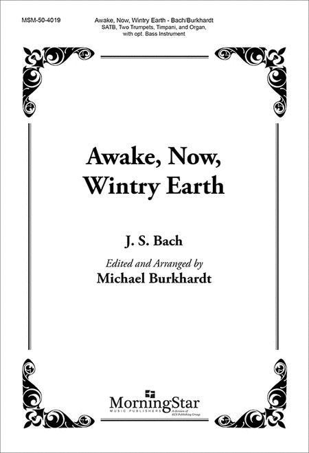 Awake, Now, Wintry Earth (Choral Score)