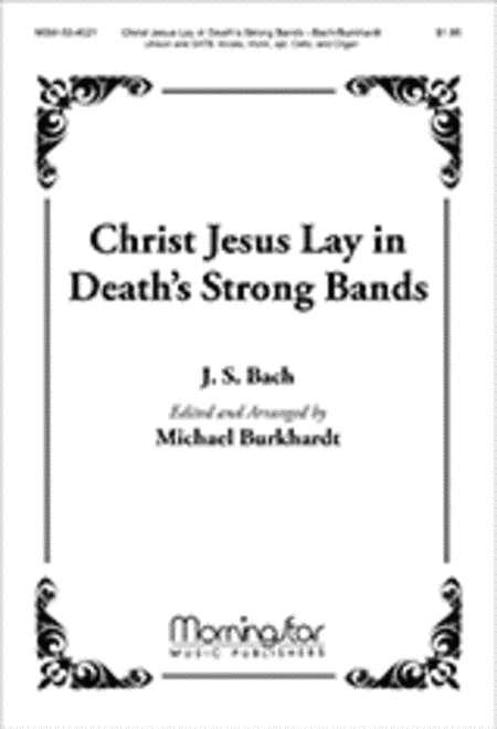 Christ Jesus Lay in Death's Strong Bands (Choral Score)