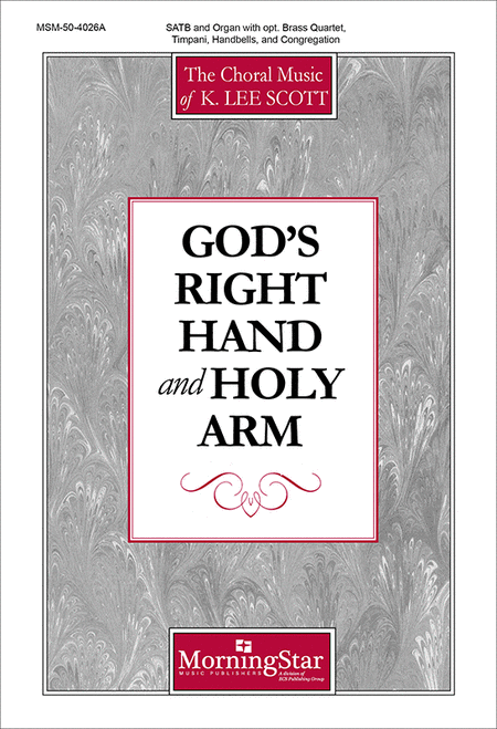God's Right Hand and Holy Arm (Choral Score)