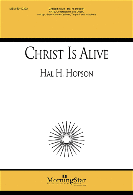 Christ Is Alive! (Choral Score)