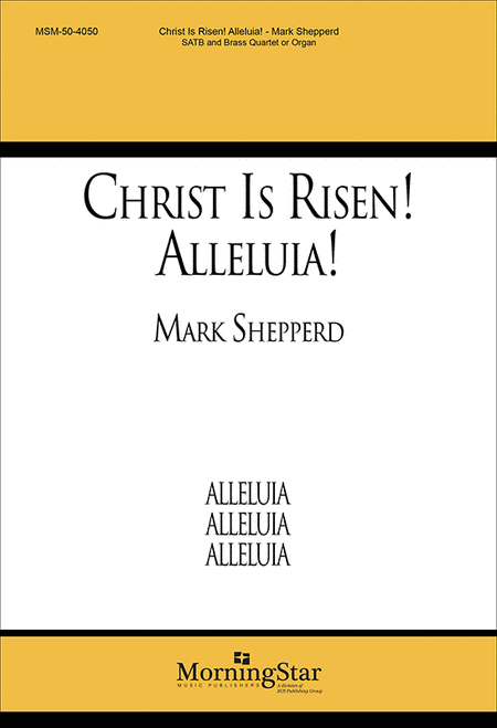 Christ Is Risen! Alleluia! (Choral Score)