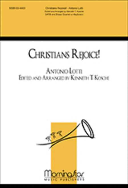 Christians, Rejoice!
