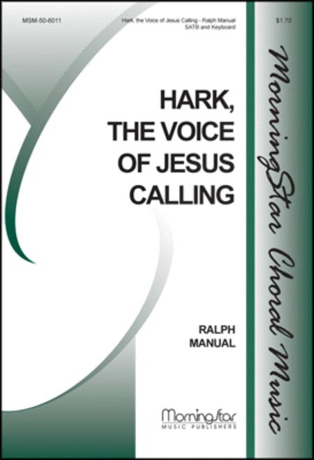 Hark, the Voice of Jesus Calling