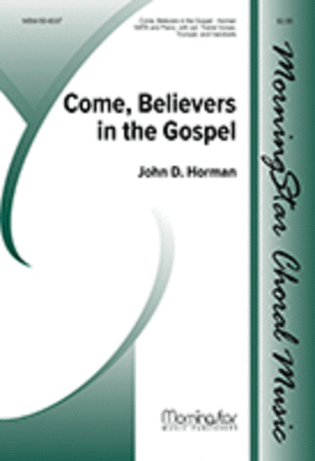 Come, Believers in the Gospel (Choral Score)