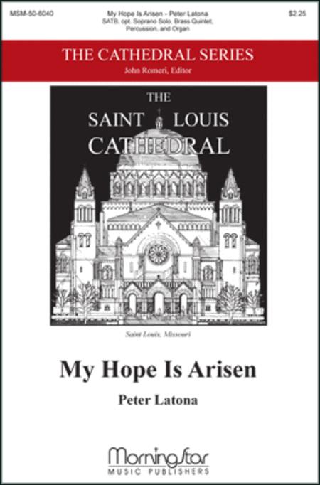 My Hope Is Arisen (Choral Score)