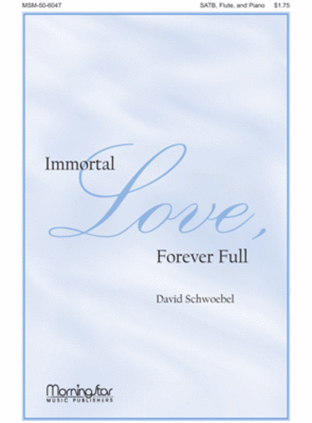 Immortal Love, Forever Full