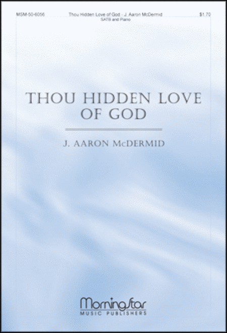 Thou Hidden Love of God