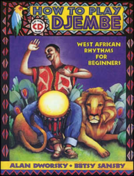 How to Play Djembe