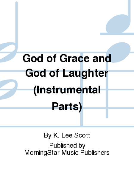 God of Grace and God of Laughter (Instrumental Parts)