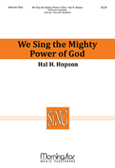 We Sing the Mighty Power of God