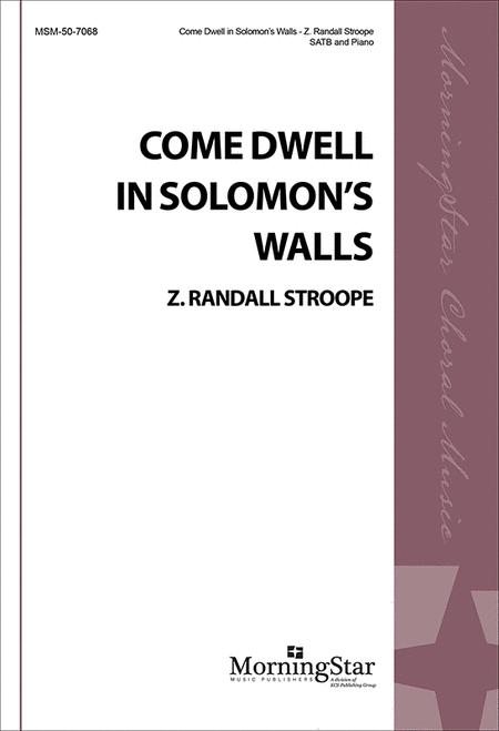 Come Dwell in Solomon's Walls (Choral Score)