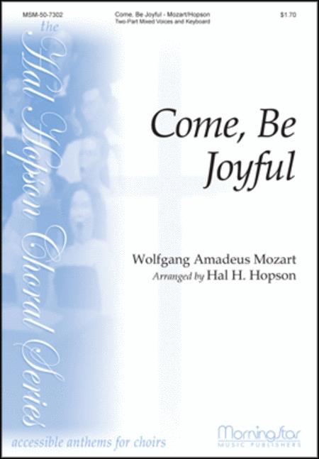 Come, Be Joyful
