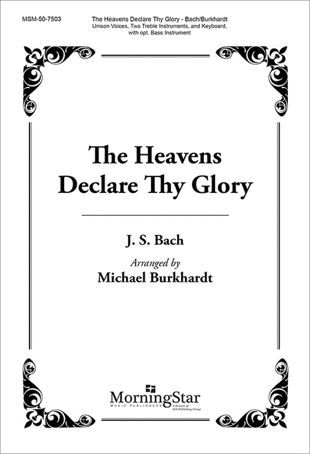 The Heavens Declare Thy Glory (Choral Score)