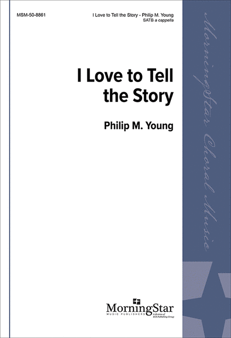 I Love to Tell the Story