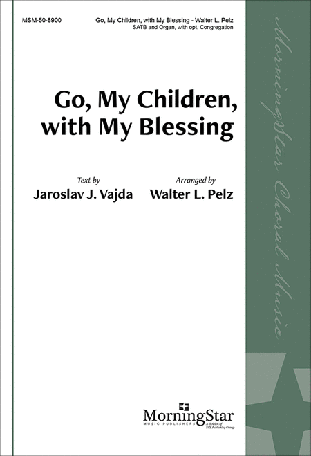 Go, My Children, with My Blessing