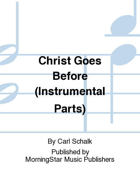 Christ Goes Before (Instrumental Parts)