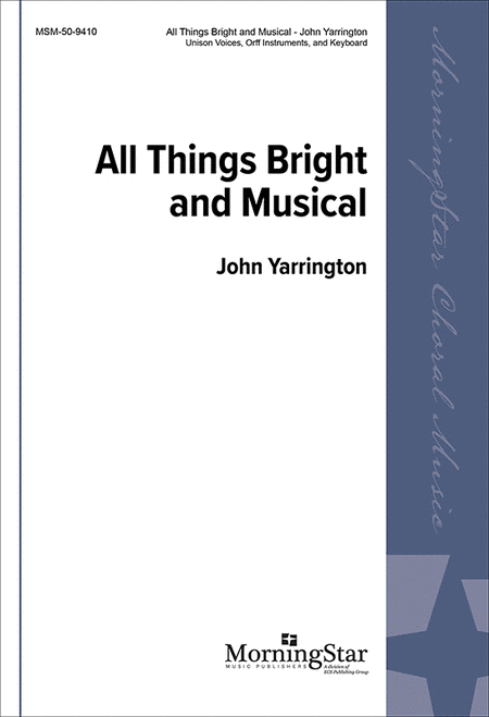 All Things Bright And Musical