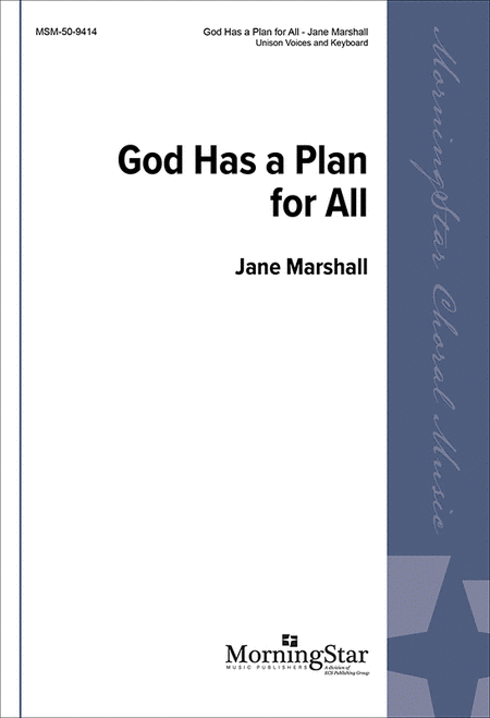God Has a Plan for All