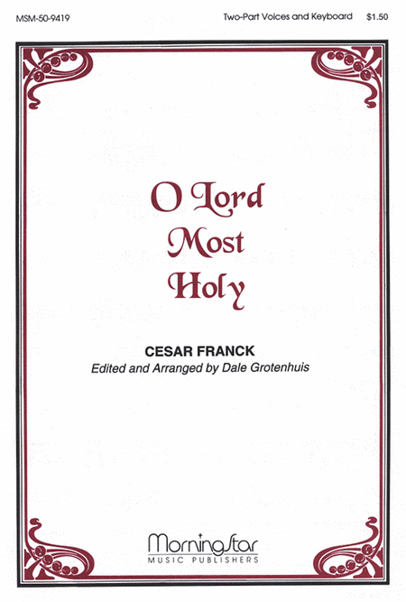 O Lord Most Holy