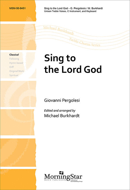 Sing to the Lord God