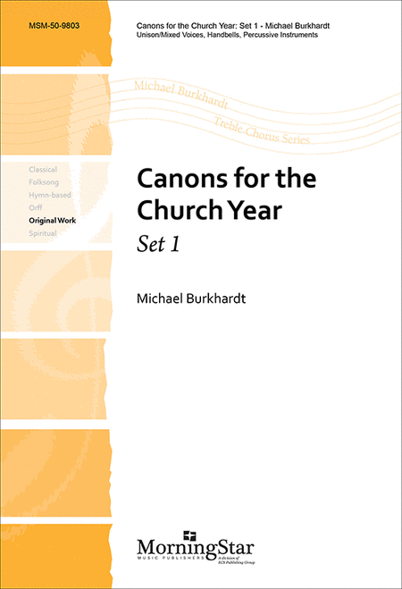Canons for the Church Year, Set 1