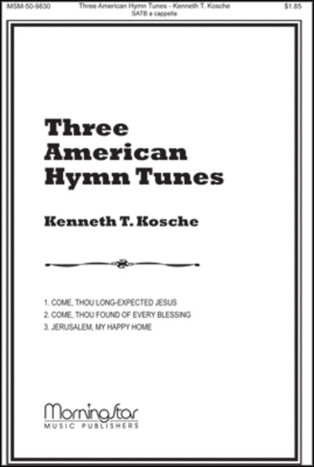Three American Hymn Tunes
