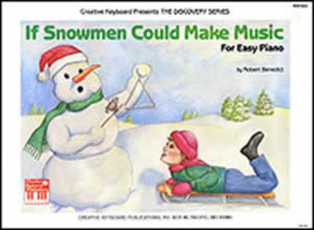If Snowmen Could Make Music