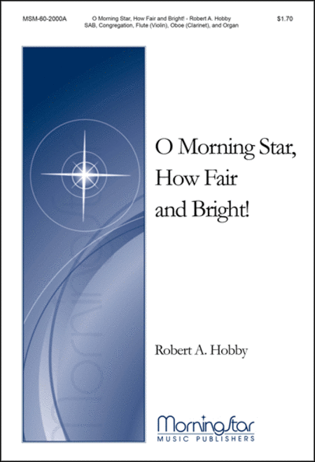 O Morning Star, How Fair and Bright (Choral Score)