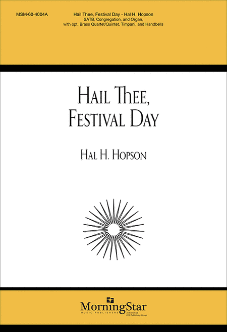Hail Thee, Festival Day (Choral Score)