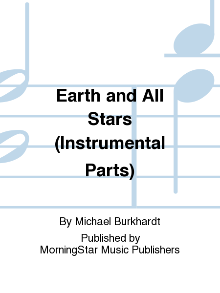 Earth and All Stars (Instrumental Parts)