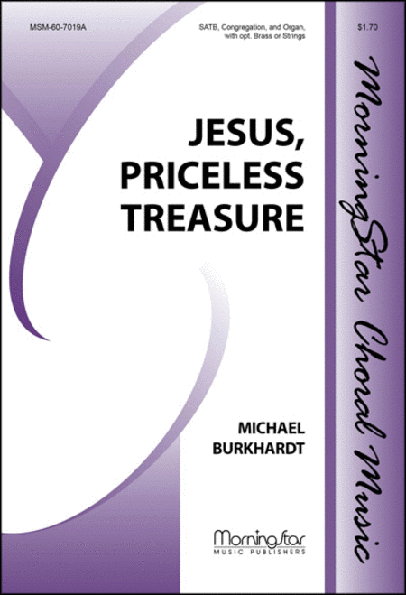 Jesus, Priceless Treasure (Choral Score)
