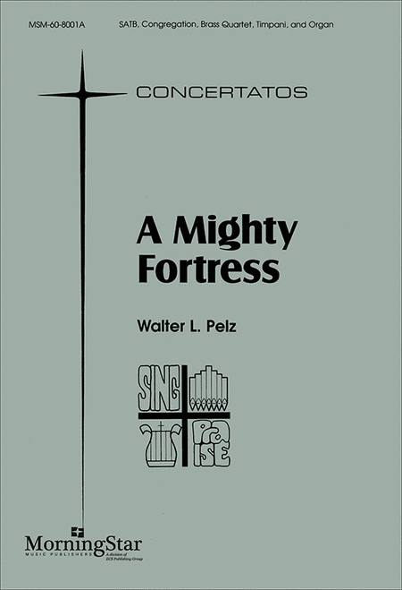A Mighty Fortress (Choral Score)