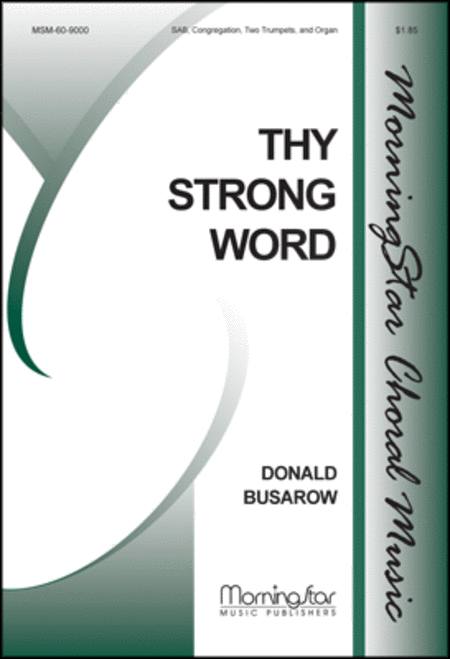 Thy Strong Word (Choral Score)