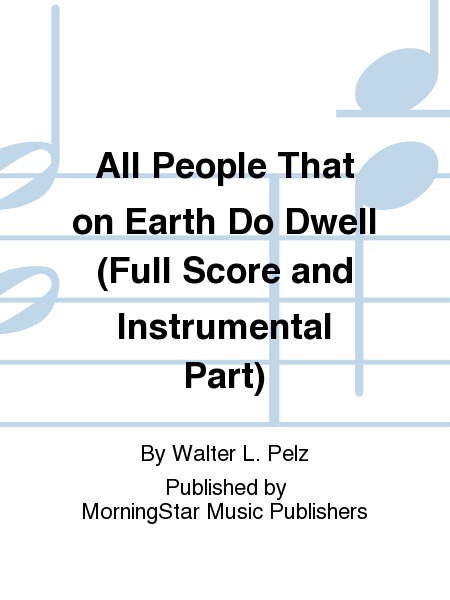 All People That on Earth Do Dwell (Full Score and Instrumental Part)