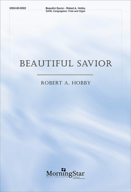 Beautiful Savior (Choral Score)