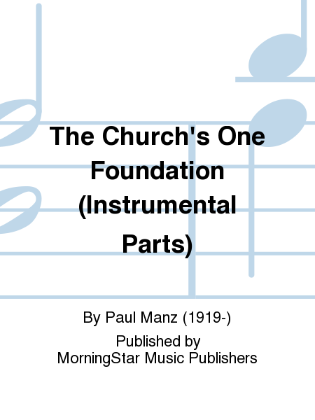 The Church's One Foundation (Instrumental Parts)