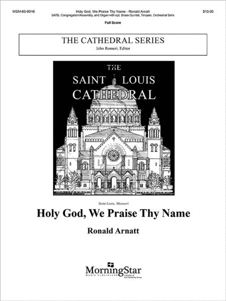 Holy God, We Praise Thy Name (Full Score)