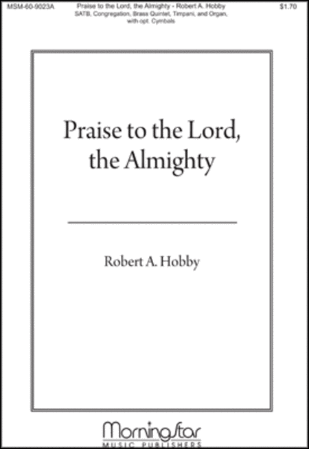 Praise to the Lord the Almighty (Choral Score)