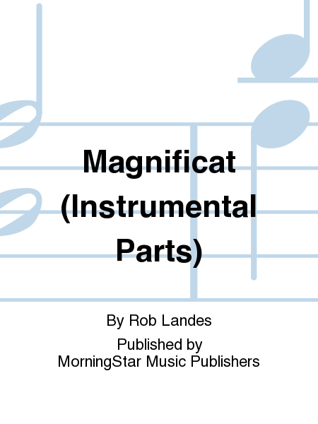 Magnificat (Instrumental Parts)