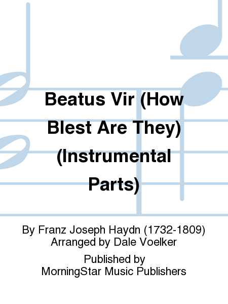 Beatus Vir (How Blest Are They) (Instrumental Parts)